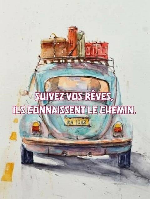 SUIVEZ VOS REVES
